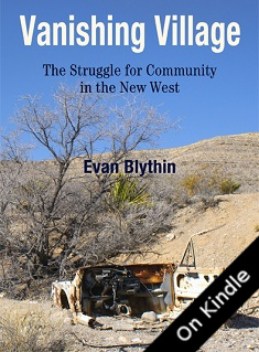 Vanishing Village: The Struggle for Community in the New West, by Evan Blythin